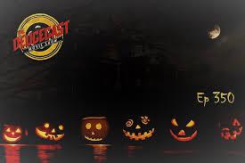 Deucecast Movie Show 350: Halloween 2018