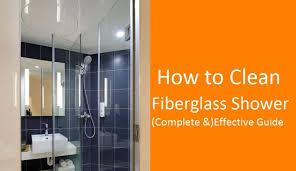 how to clean fibergl shower