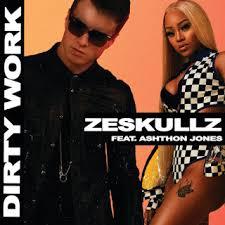 ZESKULLZ - Dirty Work (feat. Ashthon Jones) (Original Mix) - EDM ...
