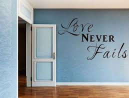 Love Never Fails Vinyl Wall Decal Love Signs Bedroom Decal Etsy In 2020 Vinyl Wall Decals Romantic Wall Quotes Bedroom Decals