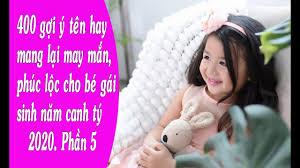 400 gợi ý tên hay mang lại may mắn, phúc lộc cho bé gái sinh năm ...
