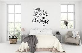 You Will Forever Be My Always Vinyl Home Wall Decor Decal Sticker Love Quote Ebay