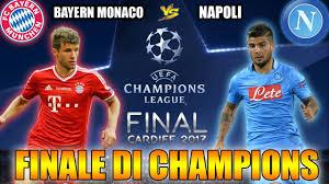 FINALE DI CHAMPIONS LEAGUE! | BAYERN MONACO VS NAPOLI!