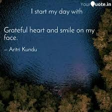 grateful heart and smile quotes writings by aritri kundu