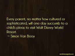 walt disney resort quotes top quotes about walt disney resort