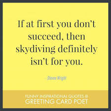 funny inspirational quotes and sayings greeting card poet