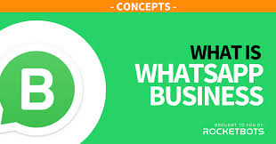 WhatsApp Business: Everything You Need To Know (Feb 2020)