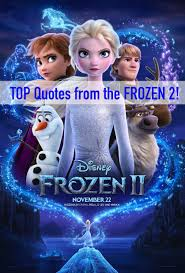 frozen quotes the top quotes from the movie enza s bargains