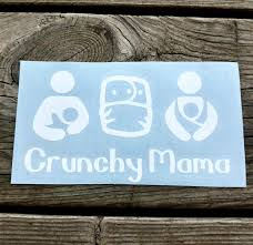 Crunchy Mama Vinyl Decal Car Decal Yeti Decal Laptop Decal Car Sticker Window Decal Breastfeeding Cloth Diaper Car Decals Vinyl Vinyl Vinyl Projects