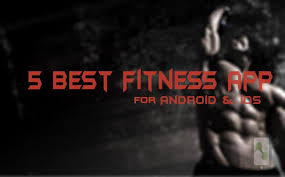 top 5 best android ios fitness apps