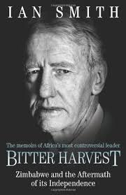 Bitter Harvest: Zimbabwe and the Aftermath of its Independence: Smith, Ian:  9781857826043: Amazon.com: Books