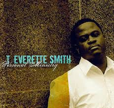 PERSONAL MINISTRY - Contemporary Gospel Album by T. Everett Smith ...