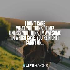 i don t care quotes for your current mood