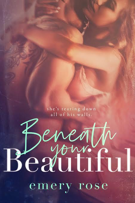Beneath Your Beautiful [Beautiful #1] - Emery Rose  Images?q=tbn%3AANd9GcSvA0jhgFOH8lP3OuQ9ElAJx4ufXKcgqXK56RAJmbrv4hXo3aN5