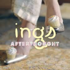 ings – Afterthought Lyrics | Genius Lyrics