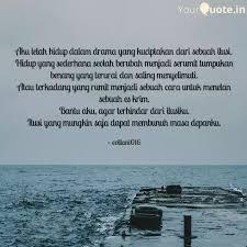 aku lelah hidup dalam dra quotes writings by evi liani