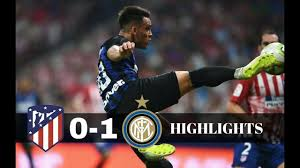 ATLETICO MADRID – INTER 0-1 ✓ All Goals & Highlights ...