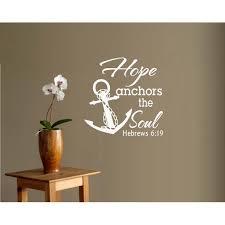 Decal Hope Anchors The Soul Hebrews 6 19 Wall Or Window Decal 20 X 20 Walmart Com Walmart Com