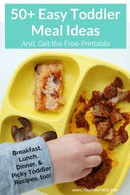 easy toddler meals huge list with free