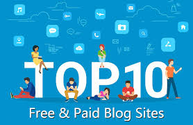10 Best Free and Paid Blog Sites to Make Money