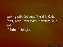 quotes about god walking us top god walking us