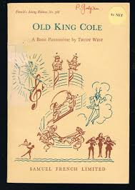 Old King Cole : A Basic Pantomime in Three Acts
