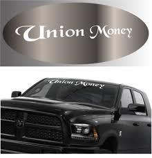 Union Money Windshield Banner Auto Decal Car Sticker Topchoicedecals