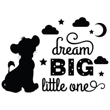 The Lion King Quotes Wall Decal Dream Big Little One 20 X 20 Diy Little Simba Night Sky Design Home Art Vinyl Adhesive Decor Stick And Peel Removable Kids Bedroom