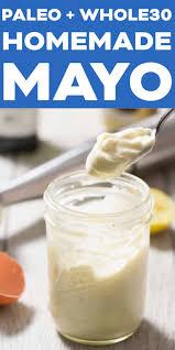 homemade mayonnaise paleo whole30