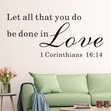 Amazon Com Vodoe Let All That You Do Be Done In Love Wall Decal Bible Verse Wall Decal Living Room Quote Verse Religious Scripture Faith Christian Family Bedroom Home Art Decor Vinyl Wall
