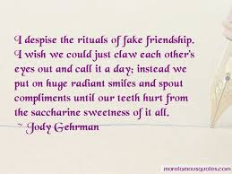 quotes about fake friendship top fake friendship quotes from
