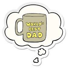 World Worlds Best Mug Cup Gift Present Objects Cute Cartoon Sticker Decal Thought Bubble Balloon Thinking Drawing Illustration Retro Doodle Freehand Free Hand Drawn Quirky Art Artwork Funny Character Dad Father Fathers