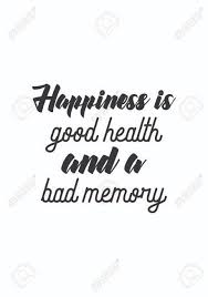 life quote isolated on white background happiness is good health