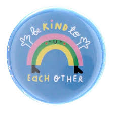 Rainbow Button Badge – The Kindness Co-op
