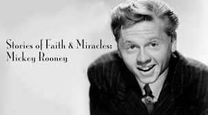 Mickey Rooney's Miraculous Story of Faith