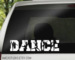 Dance Decal Dance Team Decal Dancer Sticker Dance Car Decal Vinyl Decal Team Decal Car Decals Vinyl Dance Parents