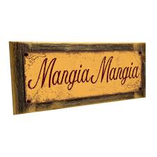 Framed Outdoor Mangia Mangia 4 X12 Metal Sign Wall Decor For Kitchen And Dining Walmart Com Walmart Com