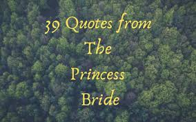 the princess bride quotes quotes from the princess bride