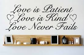 Design With Vinyl Love Is Patient Love Is Kind Love Never Fails Wall Decal Wayfair