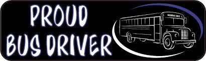 10in X 3in Proud Bus Driver Vinyl Bumper Sticker Decal Car Window Stickers Decals Stickertalk