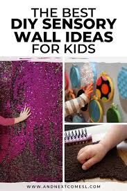 10 Amazing Diy Sensory Wall Ideas For Kids Who Love To Touch Everything And Next Comes L Hyperlexia Resources