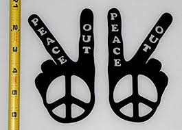 Amazon Com Peace Out Hand Peace Sign Set Of Hq High Gloss Black Vinyl Decals Perfect For Car Windows Everything Else