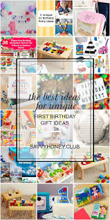 The Best Ideas For Unique First Birthday Gift Ideas Best Gift Ideas Collections Gift For Kids Adult