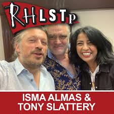 Isma Almas & Tony Slattery - RHLSTP ...