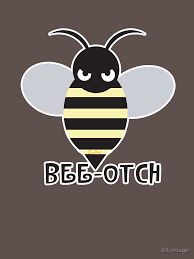 Beeotch Gifts Merchandise Redbubble