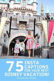 instagram captions for your next disney vacation