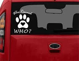 Amazon Com Stickerloaf Brand Who Rescued Who Dog Cat Decal Car Truck Auto Window Sticker Bumper Decal Any Color Pet Dog Animal Rescue Adoption Shelter Pet Puppy Pets Dogs Cats Kittens Puppy Puppies