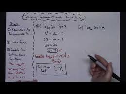 solving logarithmic equations you