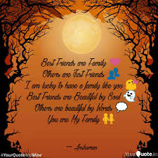 best friends are family ❤ quotes writings by anshuman