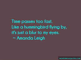 quotes about time flying by so fast top time flying by so fast